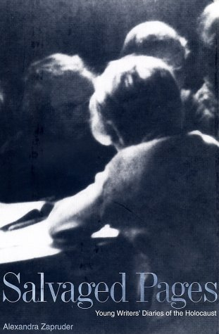 Salvaged Pages Young Writer's Diaries of the Holocaust  2001 edition cover