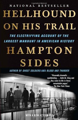 Hellhound on His Trail The Electrifying Account of the Largest Manhunt in American History N/A edition cover