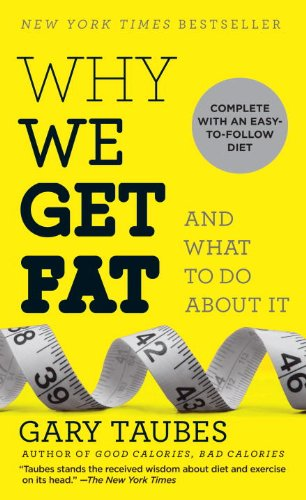 Why We Get Fat And What to Do about It  2012 edition cover
