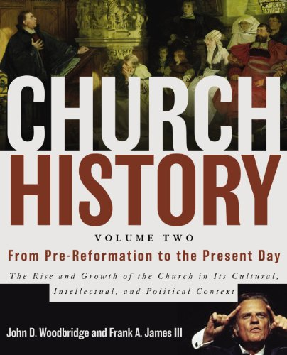 Church History From Pre-Reformation to the Present Day  2004 edition cover