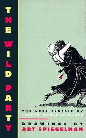 Wild Party The Lost Classic by Joseph Moncure March N/A edition cover
