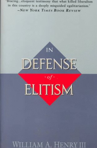 In Defense of Elitism  N/A edition cover
