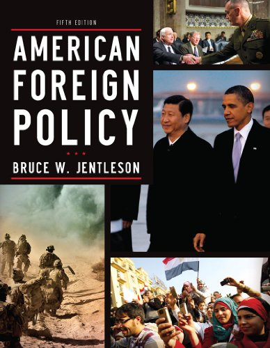 American Foreign Policy: The Dynamics of Choice in the 21st Century  2013 edition cover