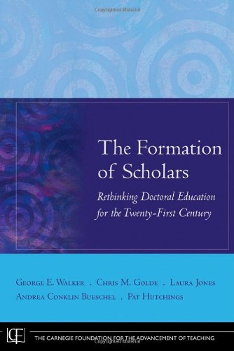 Formation of Scholars Rethinking Doctoral Education for the Twenty-First Century  2008 edition cover