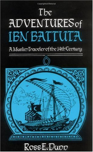 Adventures of Ibn Battuta A Muslim Traveler of the 14th Century Revised edition cover