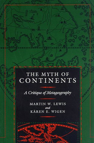 Myth of Continents A Critique of Metageography  1997 edition cover