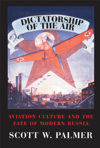 Dictatorship of the Air Aviation Culture and the Fate of Modern Russia  2009 edition cover