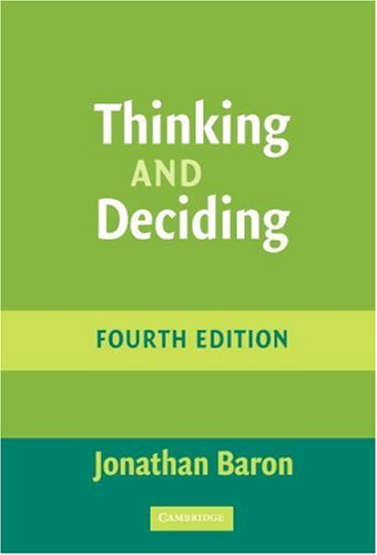 Thinking and Deciding  4th 2008 (Revised) edition cover