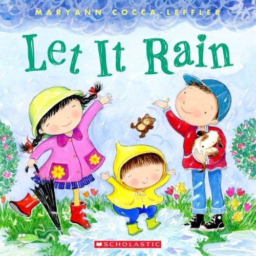 Let It Rain   2013 9780545453431 Front Cover