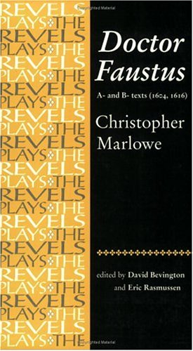 Doctor Faustus A- and B- Texts (1604, 1616)  1993 edition cover