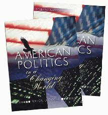 American Politics in a Changing World Including Workbook 2nd 2004 (Revised) 9780757508431 Front Cover