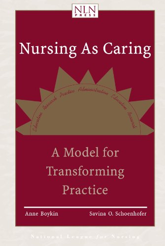 Nursing as Caring A Model for Transforming Practice 2nd 2001 edition cover