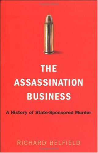 Assassination Business A History of State-Sponsored Murder N/A edition cover