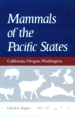 Mammals of the Pacific States California, Oregon, Washington  1965 edition cover