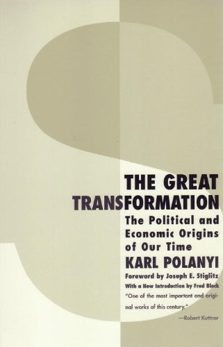Great Transformation The Political and Economic Origins of Our Time 2nd 2001 edition cover