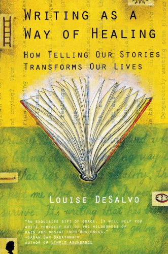 Writing as a Way of Healing How Telling Our Stories Transforms Our Lives  2000 edition cover