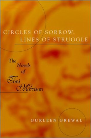Circles of Sorrow, Lines of Struggle The Novels of Toni Morrison N/A 9780807126431 Front Cover