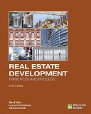 Real Estate Development Principles and Process 5th 2015 edition cover