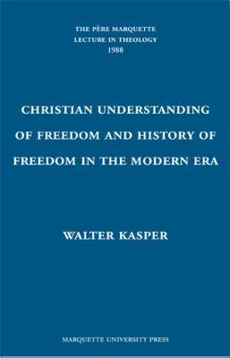 Christian Understanding of Freedom and the History of Freedom in the Modern Era  N/A edition cover
