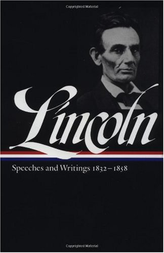Lincoln Speeches and Writings, 1832-1858  1989 edition cover
