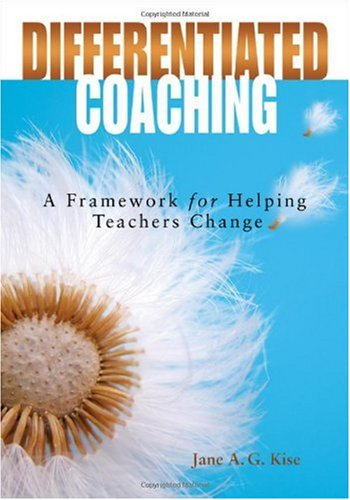 Differentiated Coaching A Framework for Helping Teachers Change  2006 edition cover