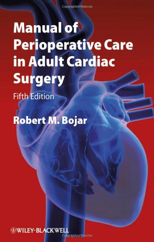 Manual of Perioperative Care in Adult Cardiac Surgery  5th 2010 edition cover