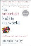 Smartest Kids in the World And How They Got That Way  2014 9781451654431 Front Cover