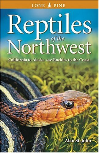 Reptiles of the Northwest California to Alaska, Rockies to the Coast 2nd 2002 (Revised) 9781551053431 Front Cover