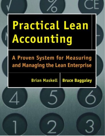 Practical Lean Accounting A Proven System for Measuring and Managing the Lean Enterprise  2003 edition cover