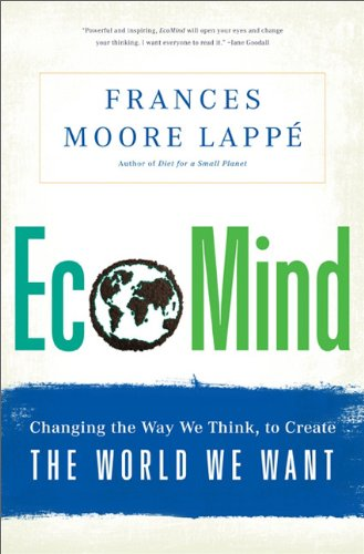 EcoMind Changing the Way We Think, to Create the World We Want  2013 edition cover