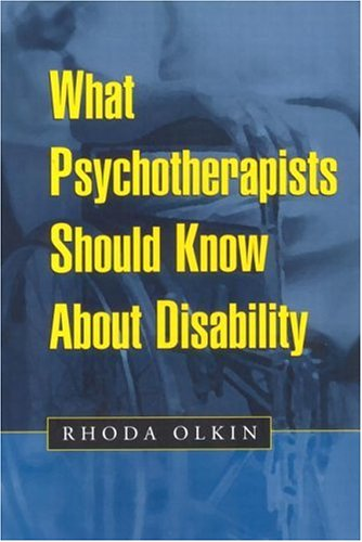 What Psychotherapists Should Know about Disability   1999 9781572306431 Front Cover