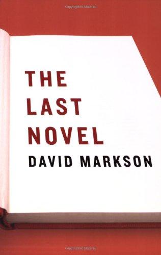 Last Novel   2007 9781593761431 Front Cover