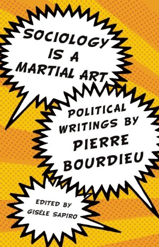 Sociology Is a Martial Art A Bourdieu Reader  2010 edition cover