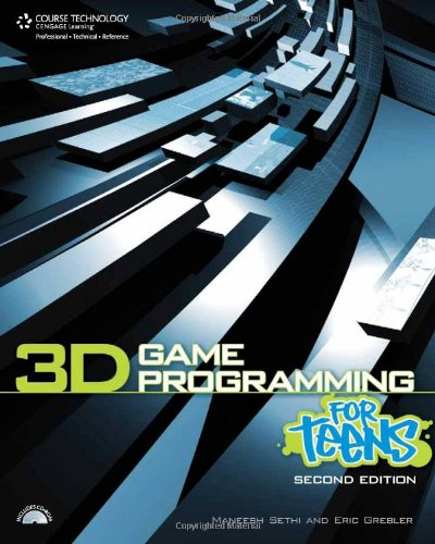 3D Game Programming for Teens  2nd 2010 edition cover