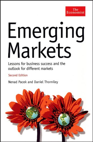 Emerging Markets Lessons for Business Success and the Outlook for Different Markets 2nd 2007 (Revised) edition cover