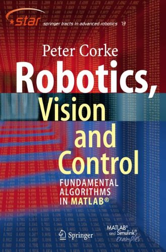 Robotics, Vision and Control Fundamental Algorithms in MATLAB  2011 edition cover