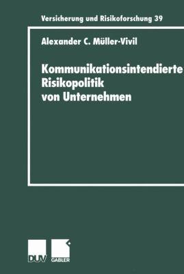 Kommunikationsintendierte Risikopolitik Von Unternehmen   2000 9783824490431 Front Cover