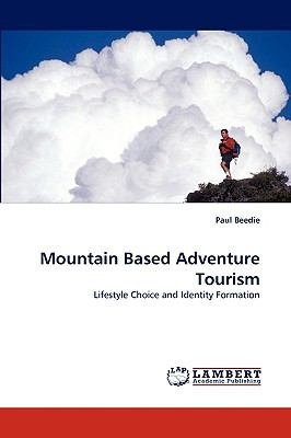 Mountain Based Adventure Tourism N/A 9783838350431 Front Cover