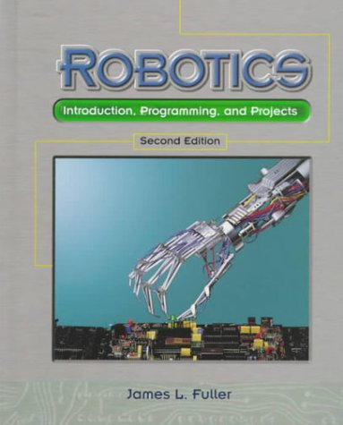 Robotics Introduction, Programming and Projects 2nd 1999 (Revised) edition cover