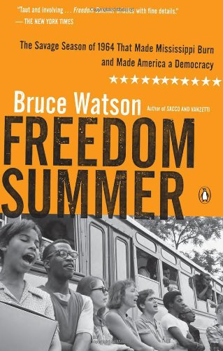 Freedom Summer The Savage Season of 1964 That Made Mississippi Burn and Made America a Democracy  2011 edition cover