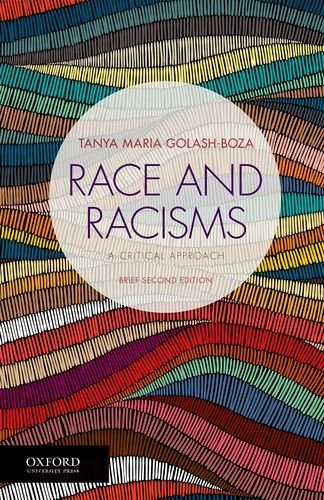 Race and Racisms A Critical Approach, Brief Second Edition 2nd 2019 9780190889432 Front Cover