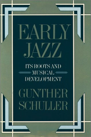 Early Jazz Its Roots and Musical Development  1986 (Reprint) edition cover