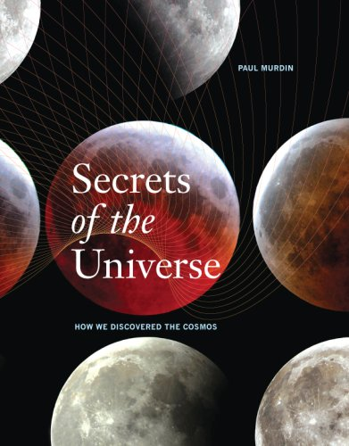 Secrets of the Universe How We Discovered the Cosmos  2010 edition cover