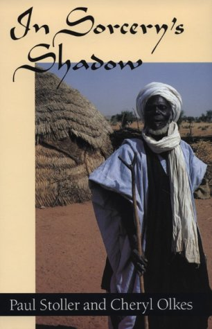In Sorcery's Shadow A Memoir of Apprenticeship among the Songhay of Niger  1987 (Reprint) edition cover