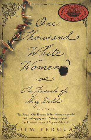 One Thousand White Women The Journals of May Dodd 3rd 1998 (Revised) edition cover