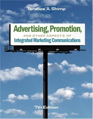 Advertising, Promotion, and Other Aspects of Integrated Marketing Communications  7th 2007 edition cover