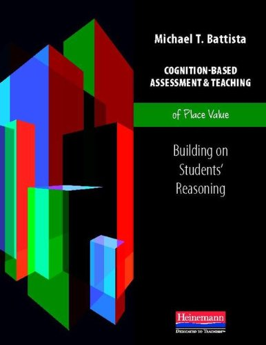 Cognition-Based Assessment and Teaching of Place Value Building on Students' Reasoning  2012 edition cover