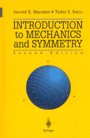Introduction to Mechanics and Symmetry A Basic Exposition of Classical Mechanical Systems 2nd 1999 (Revised) edition cover