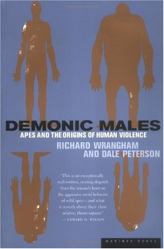 Demonic Males Apes and the Origins of Human Violence  1997 edition cover