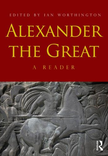 Alexander the Great A Reader 2nd 2012 (Revised) edition cover